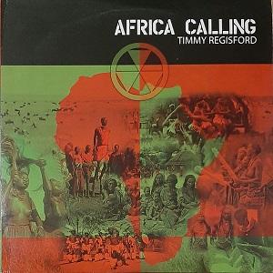 TIMMY REGISFORD / ティミー・レジスフォード / Africa Calling