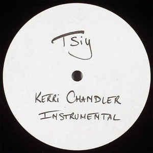 KERRI CHANDLER / ケリー・チャンドラー / Instrumental