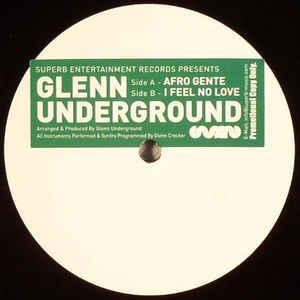GLENN UNDERGROUND / グレン・アンダーグラウンド / Afro Gente EP