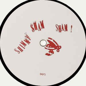 SHIMMY SHAM SHAM / Shimmy Sham Sham 002