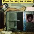 THEO PARRISH / セオ・パリッシュ / First Floor