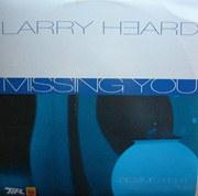 LARRY HEARD / ラリー・ハード / Missing You