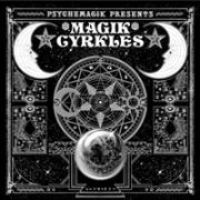 PSYCHEMAGIK / サイケマジック / Magik Cyrkles (LP)