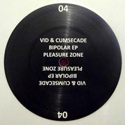 VID & CUMSECADE / Bipolar EP