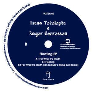 ROGER GERRESSEN & IVANO TETELEPTA / Floating EP