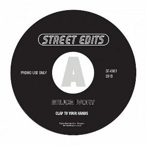 BRUCE IVERY / Street Edits Vol.1