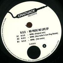 N.O.X. / No Music, No Life EP