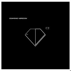 DIAMOND VERSION  / CI (LP)