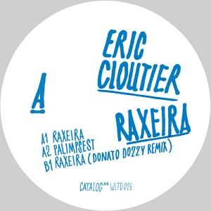 ERIC CLOUTIER / RAXIERA EP