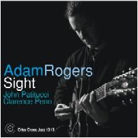 ADAM ROGERS / アダム・ロジャース / SIGHT