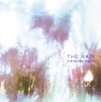 HIRONOBU SAITO / 西藤ヒロノブ / THE RAIN