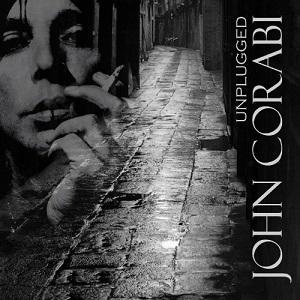 JOHN CORABI / UNPLUGGED