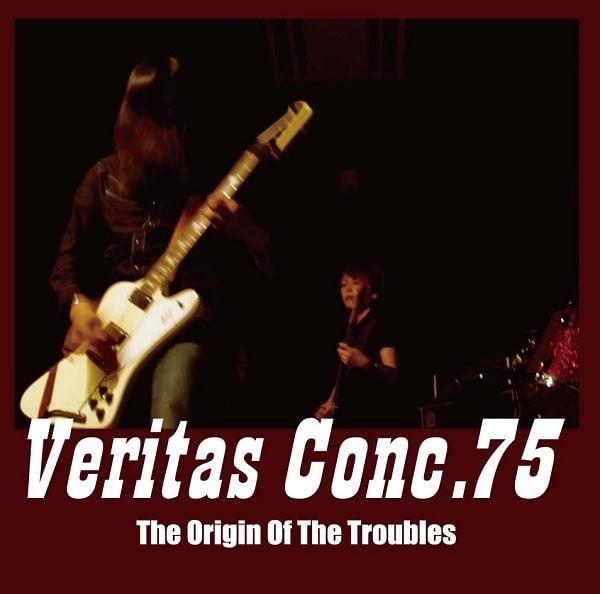 VERITAS CONC.75 / ベリタス・コンク・75 / ロックン・ロール・トラブル