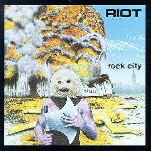 RIOT / ライオット / ROCK CITY