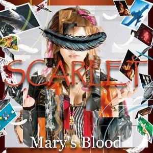 Mary's Blood / メアリーズ・ブラッド / SCARLET / スカーレット