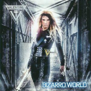 VALENTINE (ROBBY VALENTINE) / ヴァレンタイン (ロビー・ヴァレンタイン) / BIZARRO WORLD