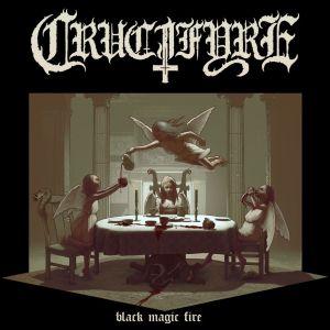CRUCIFYRE / BLACK MAGIC FIRE