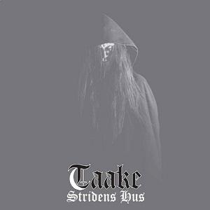TAAKE / STRIDENS HUS<DIGI>