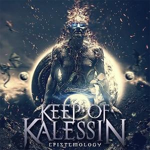 KEEP OF KALESSIN / キープ・オブ・カレシン / EPISTEMOLOGY