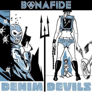 BONAFIDE / DENIM DEVILS<DIGI>