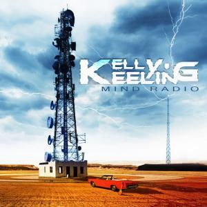 KELLY KEELING / ケリー・キーリング / MIND RADIO / マインド・レディオ