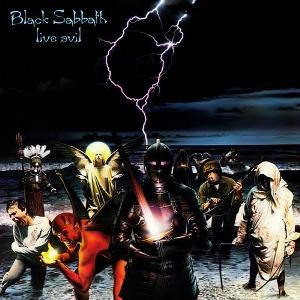 BLACK SABBATH / ブラック・サバス / LIVE EVIL / ライヴ・イーヴル(リマスター)