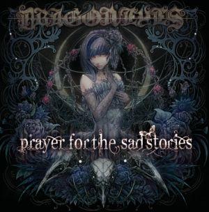 DRAGON EYES / ドラゴンアイズ / PRAYER FOR THE SAD STORIES / プレイヤー・フォー・ザ・サッド・ストーリーズ