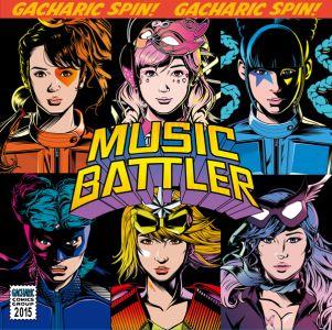 Gacharic Spin / ガチャリック・スピン / MUSIC BATTLER / ミュージック・バトラー(通常盤)