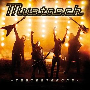 MUSTASCH / マスタッシュ / TESTOSTERONE / テストステロン