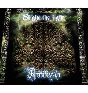 AMILIYAH / アミリヤ / SLIGHT THE LIGHT / スライト・ザ・ライト