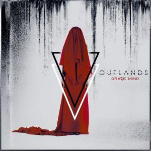 OUTLANDS(US/METALCORE) / アウトランズ / GRAVE MIND