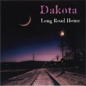 DAKOTA / ダコタ / LONG ROAD HOME / ロング・ロード・ホーム<帯・ライナー付国内盤仕様>