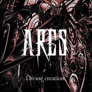 ARES / アレス / DIVINE CREATION
