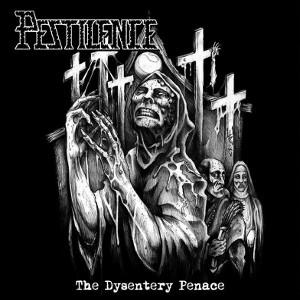 PESTILENCE / ペスティレンス / THE DYSENTRY PENANCE