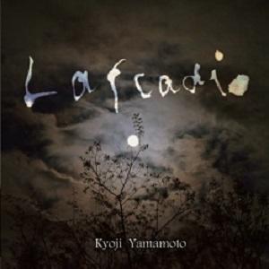KYOUJI YAMAMOTO / 山本恭司 / ラフカディオ