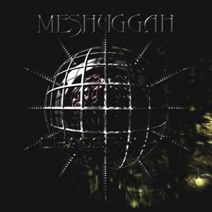 MESHUGGAH / メシュガー / ケイオスフィア