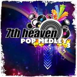 7TH HEAVEN / POP MEDLEY 3<DIGI>