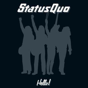 STATUS QUO / ステイタス・クオー / HELLO! (2CD - 2015 REISSUE)<2CD/DIGI>