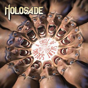 HOLOSADE / CIRCLE OF SILENT SCREAMS