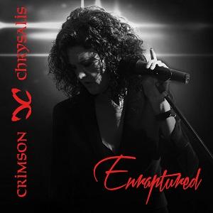 CRIMSON CHRYSALIS / クリムゾン・クリサリス / ENRAPTURED / エンラプチャード