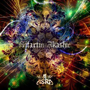 ASRA / アスラ / SIFARTIN AKASHIC / シファルティーン・アカシック