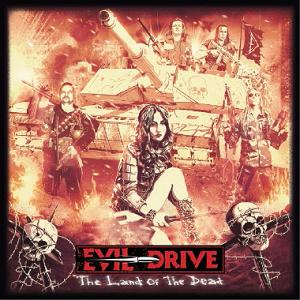 EVIL DRIVE / イーヴル・ドライヴ / LAND OF THE DEAD / ランド・オブ・ザ・デッド