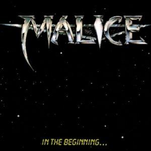 MALICE / マリス / IN THE BEGINNING