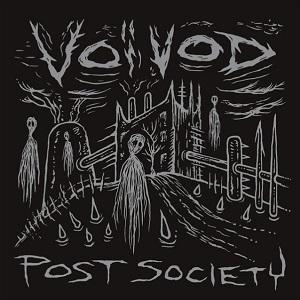 VOIVOD / ヴォイヴォド / ポスト・ソサイアティ