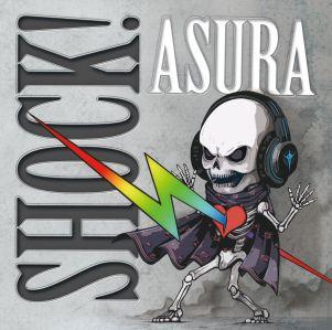 ASURA (from Japan) / アスラ / SHOCK! / ショック