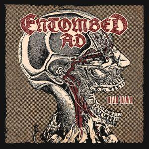 ENTOMBED A.D. / エントゥームド・エー・ディー / DEAD DAWN / デッド・ドーン