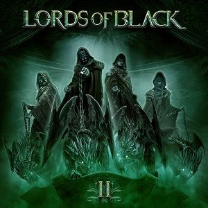 LORDS OF BLACK / ローズ・オブ・ブラック / LORDS OF BLACK II / ローズ・オブ・ブラックII