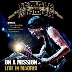 MICHAEL SCHENKERS TEMPLE OF ROCK / マイケル・シェンカーズ・テンプル・オブ・ロック / オン・ア・ミッション~ライヴ・イン・マドリード<CD>