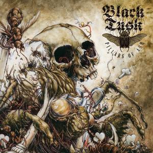 BLACK TUSK / ブラック・タスク / PILLARS OF ASH