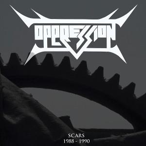 OPPRESSION / SCARS 1988-1990